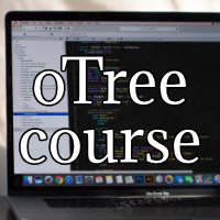 Online oTree Course – Summer 2021